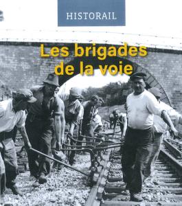 Les brigades de la voie